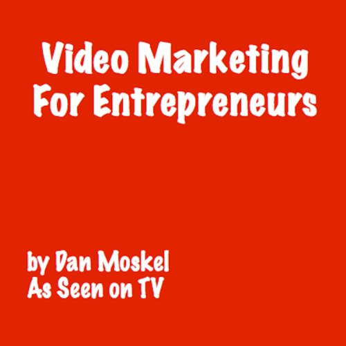 Video Marketing for Entrepreneurs  By  cover art