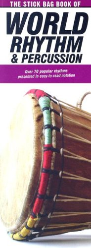 The Stick Bag Book Of World Rhythm And Percussion: Noten, Lehrmaterial für Schlagzeug, Percussion: Compact Reference Library