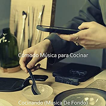 Cocinando (Musica De Fondo)
