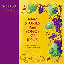 More Stories and Songs of Jesus
