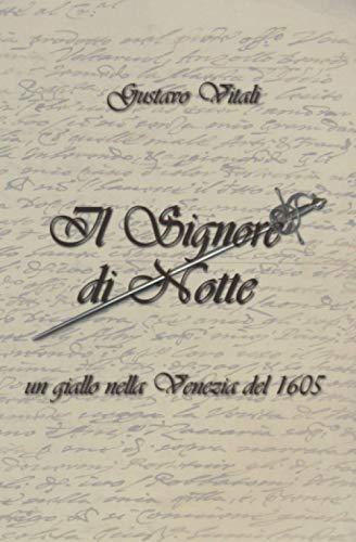 Il Signore di Notte: Un giallo nella Venezia del 1605