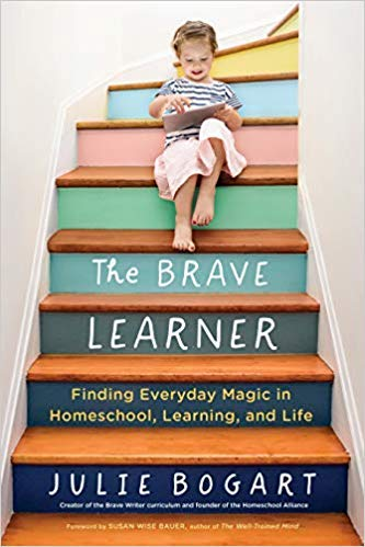 [0143133225] [9780143133223] The Brave Learner: Finding Everyday Magic in Homeschool, Learning, and Life-Paperback