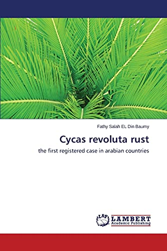 Cycas revoluta rust: the first registered case in arabian countries