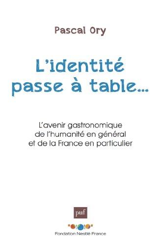 L'identité passe à table (FONDATION NESTL) (French Edition)