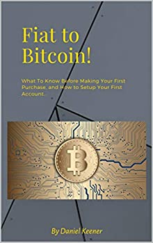 Fiat to Bitcoin  How To Get Started