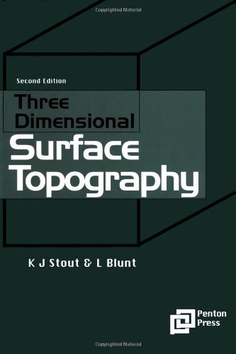 Three Dimensional Surface Topography (Ultra Precision Technology) (English Edition)