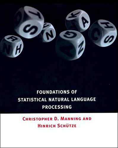 Compare Textbook Prices for Foundations of Statistical Natural Language Processing 1 Edition ISBN 9780262133609 by Christopher D. Manning,Hinrich Schütze