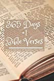 365 Days +1 Bible Verses | Record One Year Of Renewing Your Faith: NIV Old and New Testament Scriptures