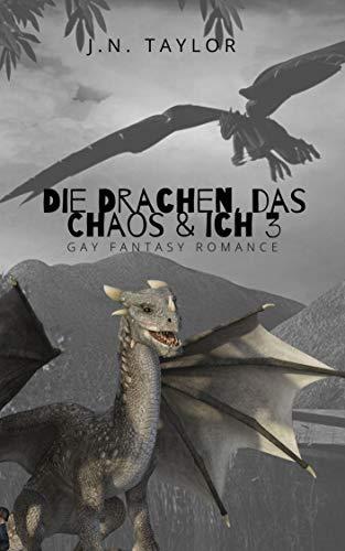 Die Drachen, das Chaos & ich 3 (Chaotische Drachen)