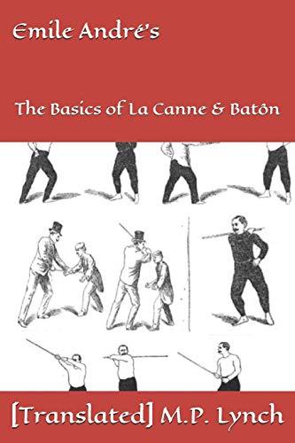 Emile André's: The Basics of La Canne & Batôn