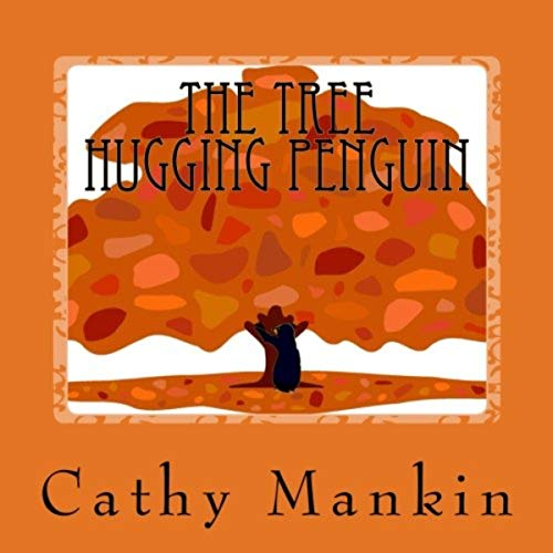 The Tree Hugging Penguin audiobook cover art