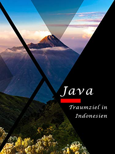 Java - Traumziel in Indonesien