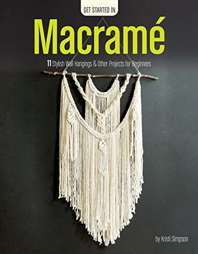 Macrame-11 Stylish Wall Hangings & Other Projects for Beginners