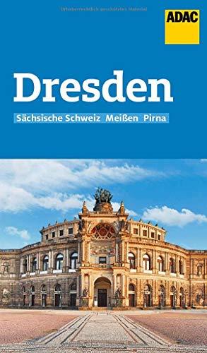 ADAC Reiseführer Dresden und Sächsische Schweiz: Der Kompakte mit den ADAC Top Tipps und cleveren Klappenkarten