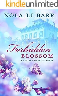 Forbidden Blossom (Skyline Mansion Book 1)