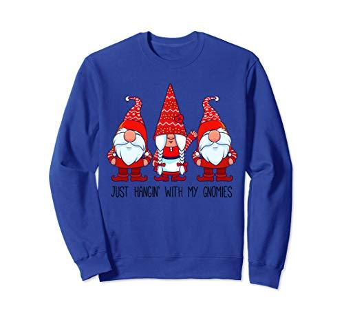 Just Hangin' With My Gnomies Weihnachten Gnomy Frauen Sweatshirt