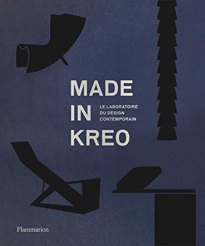 Made in kreo : Le laboratoire du design contemporain