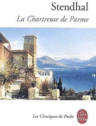 【法国法文版】司汤达:帕尔马修道院 法文原版 La Chartreuse de Parme 经典文学书籍