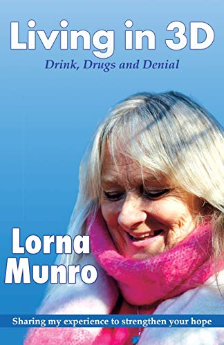 Living in 3D: Drink, Drugs and Denial