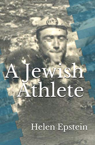 A Jewish Athlete: Swimming Against Stereotype in 20th Century Europe