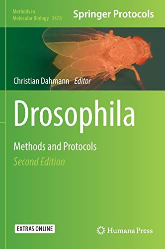 Drosophila: Methods and Protocols (Methods in Molecular Biology, Band 1478)
