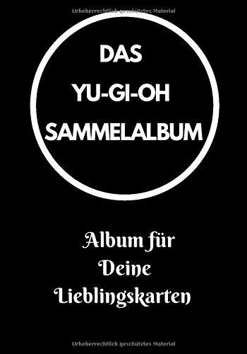 Das Yu-Gi-Oh Karten Sammelalbum: Album für Deine Lieblingskarten