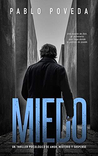 Miedo: Una novela de Don, el millonario que llega donde la justicia no puede: Un thriller psicológico (Thriller, acción y misterio nº 3)