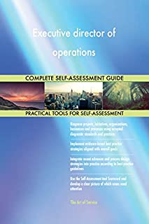 Executive director of operations Toolkit: best-practice templates, step-by-step work plans and maturity diagnostics
