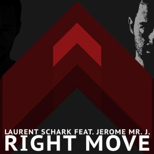 Laurent Schark feat. Jerome Mr J