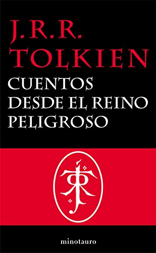 Cuentos desde el reino peligroso (Otros J.R.R. Tolkien nº 1)