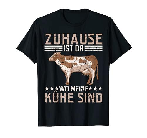 Zuhause Ist Wo Meine Kühe Sind Kuh Bauer Landwirt Bauernhof T-Shirt