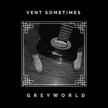Vent Sometimes