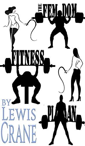 The Femdom Fitness Plan: A Comic Erotic Novel