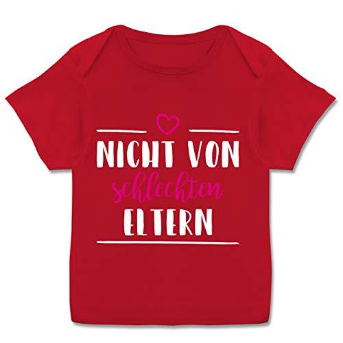 Sprüche Baby - Nicht von schlechten Eltern - pink - 80-86 (18 Monate) - Rot - E110B - Kurzarm Baby-Shirt für Jungen und Mädchen