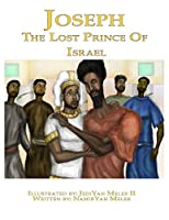 Joseph: The Lost King of Israel