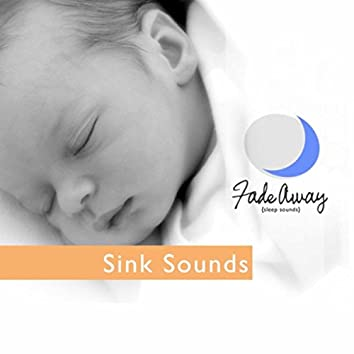 Sink Baby Sleep Sounds