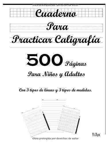 Cuaderno Para Practicar Caligrafía 500 Páginas Para Niños y Adultos
