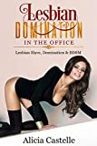 Lesbian Domination In The Office: Lesbian Slave, Domination & BDSM