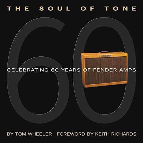 The Soul of Tone: Celebrating 60 Years of Fender Amps [With CD] (Book & CD)