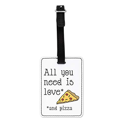 Gift Base All You Need is Love and Pizza Visual Luggage Tag with Black Strap