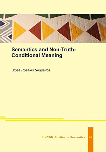 Semantics and Non-Truth-Conditional Meaning