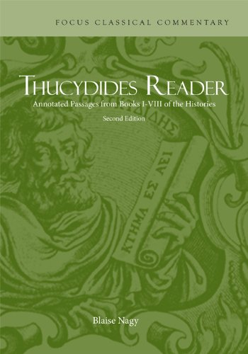 Thucydides Reader: Annotated Passages from Books I-VIII of the Histories (Focus Classical Commentary) (Ancient Greek Edition)