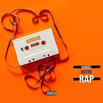 Gardez votre rap
