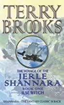 Ilse Witch: The Voyage of the Jerle Shannara 1: Ilse Witch Bk. 1 by Terry Brooks (2001-05-26)