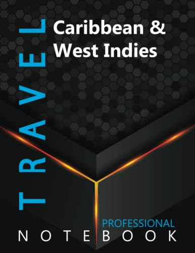 """Compare Textbook Prices for Travel, Caribbean & West Indies Ruled Notebook, Professional Notebook, Writing Journal, Daily Notes, Large 8.5"""" x 11"""" size, 108 pages, Glossy cover  ISBN 9798497226775 by ProTravelz Cre8tive Press"""