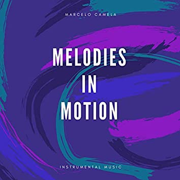 Melodies in Motion