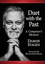 Duet With the Past: A Composers Memoir