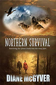 Northern Survival by [Diane McGyver]