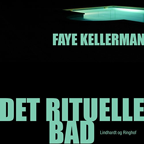 Det rituelle bad     Peter Decker og Rina Lazarus 1              By:                                                                                                                                 Faye Kellerman                               Narrated by:                                                                                                                                 Fjord Trier Hansen                      Length: 8 hrs and 49 mins     Not rated yet     Overall 0.0