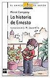 La historia de Ernesto (El Barco de Vapor Blanca)
